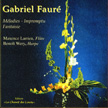 CD Fauré - Mélodies - Impromptu - Fantaisies 2003